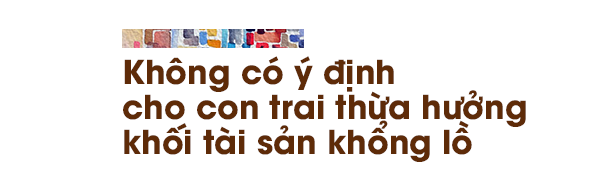 ong trum giau co yeu con het co nhung nhat quyet khong de lai dong nao cho con - 7
